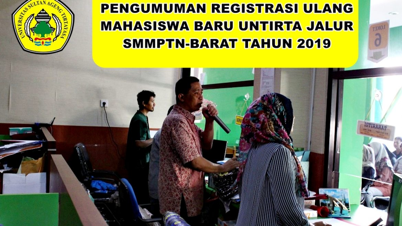 (Bahasa) REGISTRASI ULANG MAHASISWA BARU UNTIRTA JALUR SMMPTN-BARAT 2019