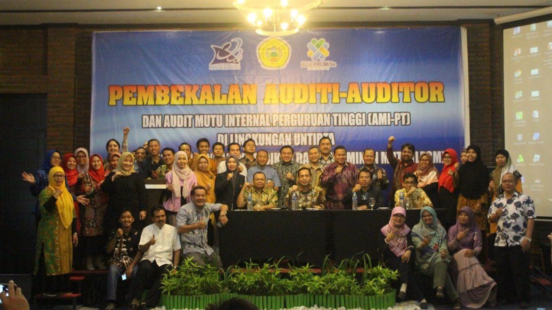 (Bahasa) Pembekalan Auditi-Auditor dan AMI-PT di Lingkungan Untirta