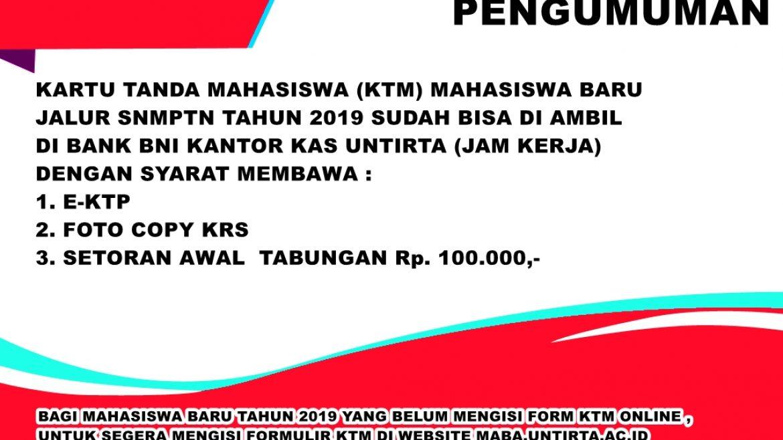 (Bahasa) PENGUMUMAN PENGAMBILAN KTM JALUR SNMPTN 2019