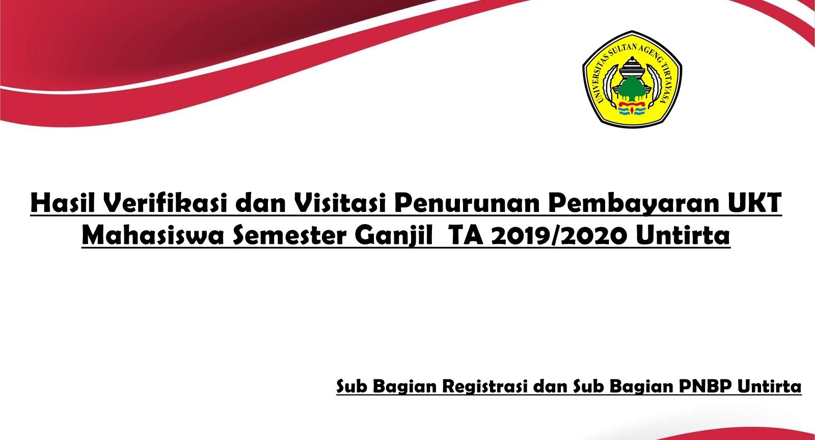 (Bahasa) Hasil Verifikasi dan Visitasi Penurunan Pembayaran UKT Mahasiswa Semester Ganjil  TA 2019/2020 Untirta