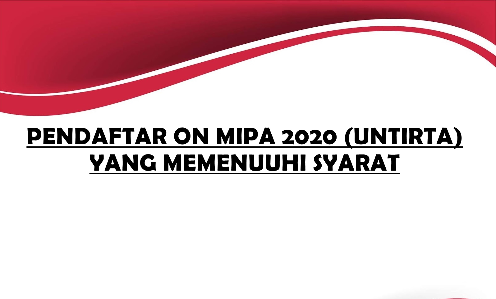 (Bahasa) PENDAFTAR ON MIPA 2020 YANG MEMENUUHI SYARAT (UNTIRTA)