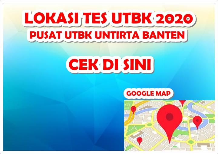 Lokasi Tes UTBK 2020 Pusat UTBK Untirta Banten