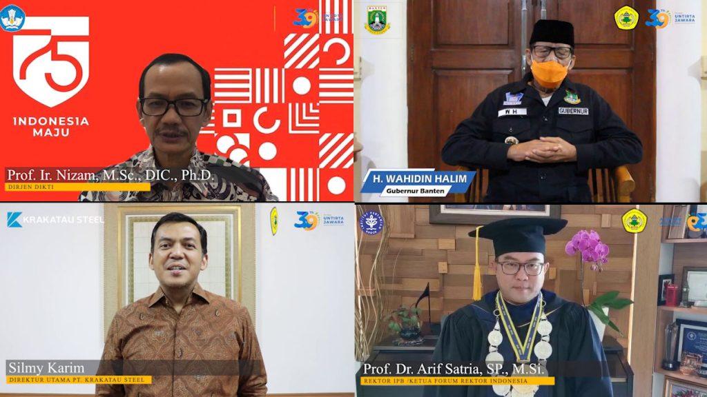 Ucapan Selamat Dies Natalis Untirta Ke-39 dan Wisuda Gelombang I Tahun 2020 oleh Dirjen Dikti, Gubernur Banten, Direktur Utama PT. Krakatau Steel dan Rektor IPB