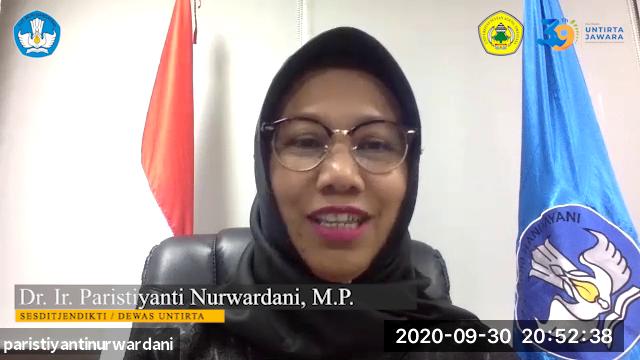 Ucapan Selamat Dies Natalis Untirta Ke-39 dan Wisuda Gelombang I Tahun 2020 oleh Dr. Ir. Paristiyanti Nurwardani, M.P. SESDITJENDIKTI / Dewan Pengawas UNTIRTA