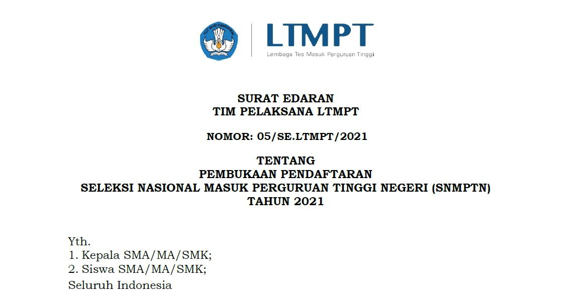 Surat Edaran Pembukaan Pendaftaran SNMPTN 2021