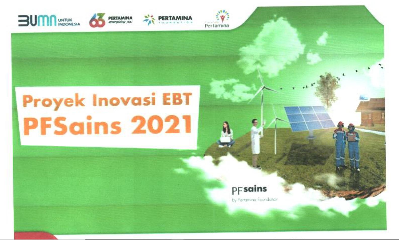 Kompetisi Inovasi EBT – PFSaint 2021 Pertamina Foundation