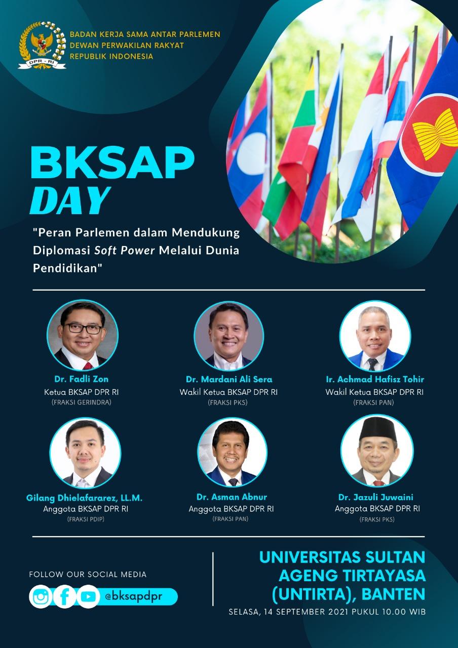 """BKSAP DAY: """"Peran Parlemen dalam Mendukung Diplomasi Soft Power melalui Dunia Pendidikan"""""""